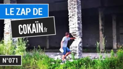 Le Zap de Cokaïn.fr n°071